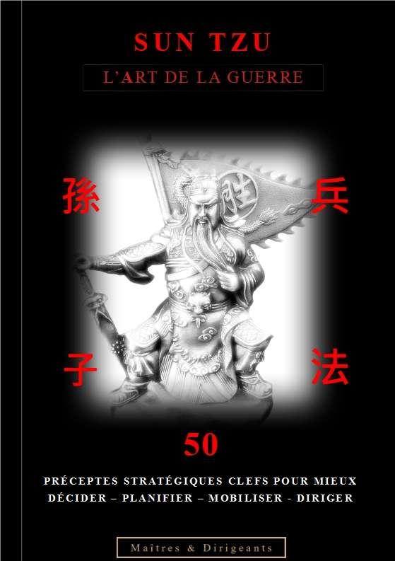 Sun Tzu-50_préceptes_stratégiques_clefs_essentiels