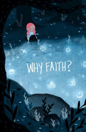 Why Faith?