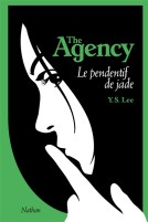 The Agency Tome 1 : Le Pendentif de jade