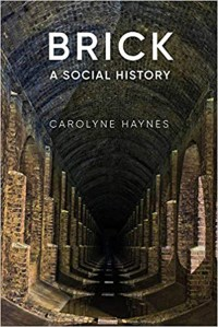 Front cover of the book 'Brick: a social history'