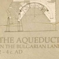 Book Exploring Aqueducts of 19 Roman Cities in Bulgaria to Be Presented in Veliko Tarnovo