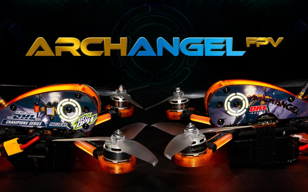 Archangel FPV LLC To Giveaway One of Each DR1 Racing Limited Edition Drones
