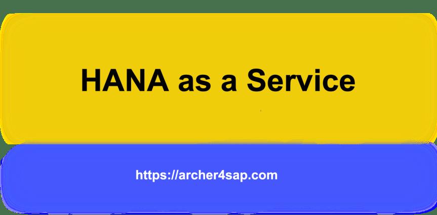 HANA as a Service