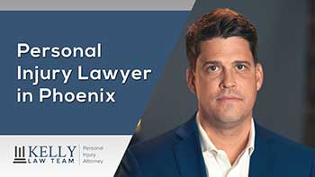 Phoenix Personal Injury Lawyer John Kelly Marketing Videos