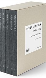 Peter Zumthor: Buildings and Projects, 1985-2013