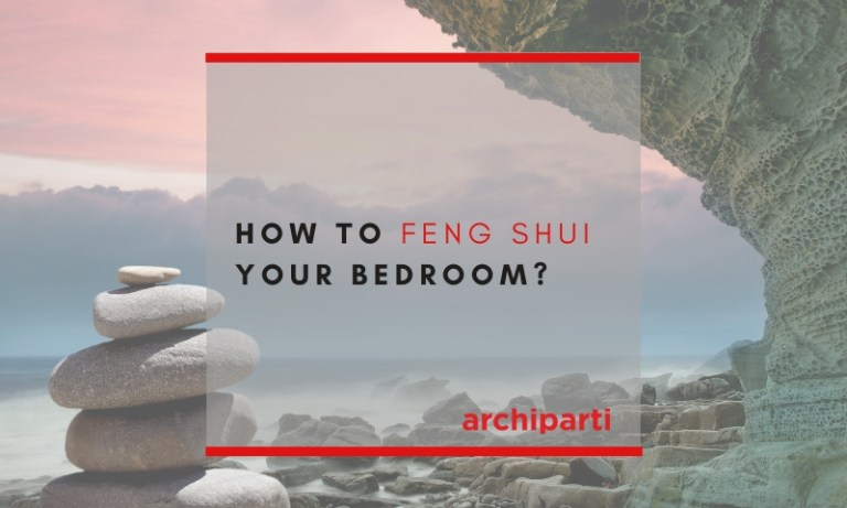 How to Feng Shui Your Bedroom? (Tips Updated 2020)