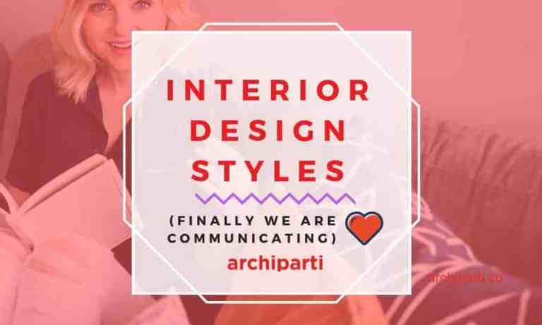 What Interior Design Styles Says About Your Relationship in 2020?