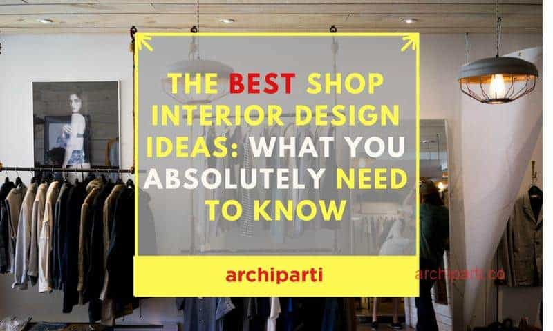 Shop Interior Design Reminders: Ideas Every Shop Owner Should Read ...