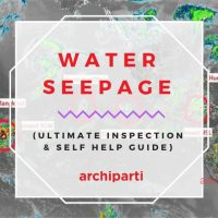 [2021 Ultimate Inspection & Self Help Guide] Water Seepage – Types, Diagnosis, Causes, Treatment and More!