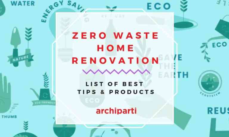 List of Best Tips and Products for Going Zero Waste Home Lifestyle & Renovation in 2020