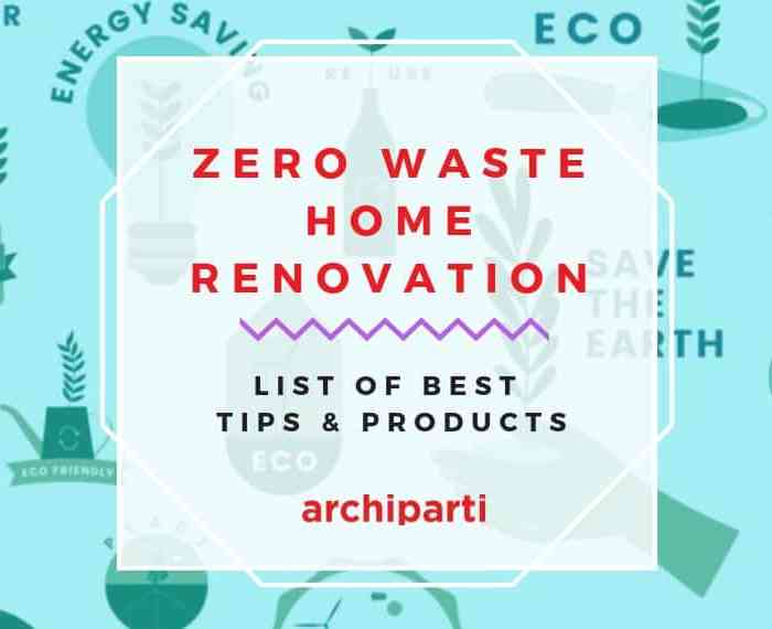 List of Best Tips and Products for Going Zero Waste Home Lifestyle & Renovation in 2021