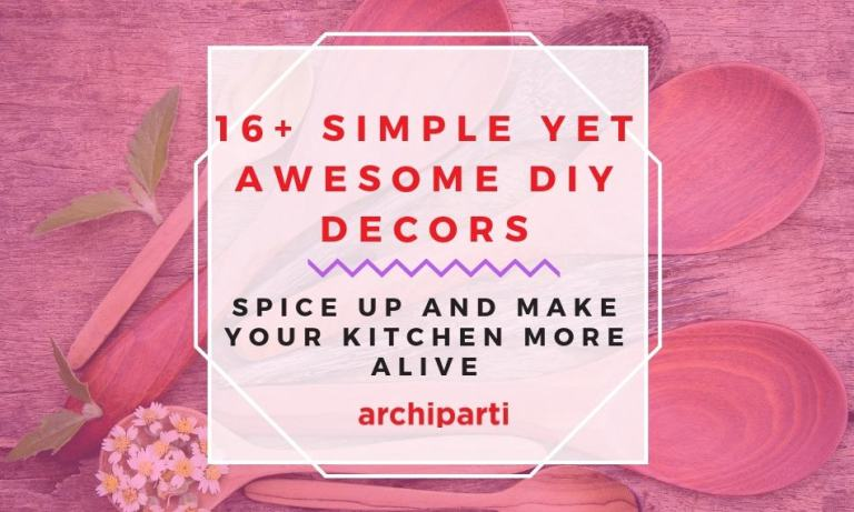 16+ Simple Yet Awesome DIY Decors To Spice Up Your Kitchen in 2021