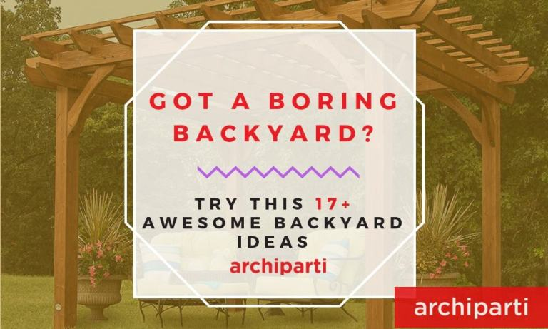Got a boring backyard? Try this 17+ Awesome Backyard Ideas