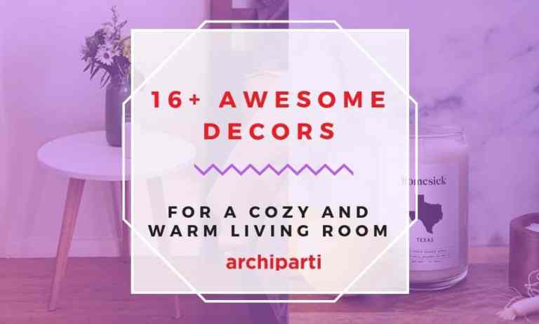 16+ Decors That Will Make Your Living Room More Cozy and Warm