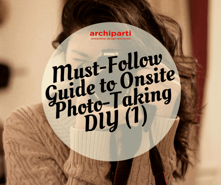 Must-Follow Guide to Onsite Photo-Taking DIY
