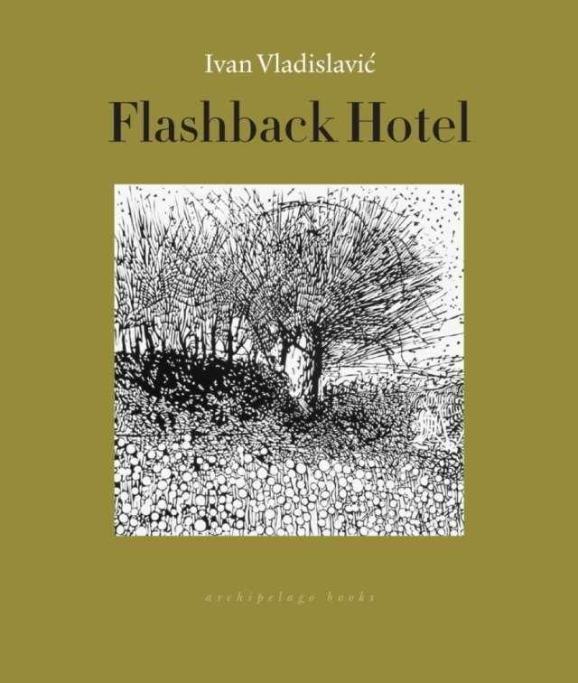 https://i0.wp.com/archipelagobooks.org/wp-content/uploads/2018/04/FlashbackHotelCvrRH.jpg?w=640&ssl=1