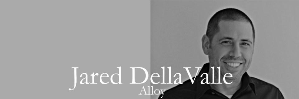 Alloy LLC | Jared Della Valle | Architect & Developer | Architect as Developer | Architect Developer