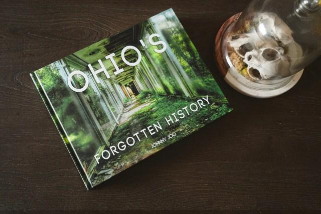 Ohio's Forgotten History abandoned Ohio book
