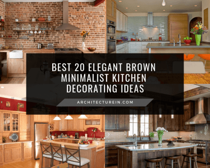 Best 20 Elegant Brown Minimalist Kitchen Decorating Ideas Featured