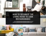 How To Decorate The Living Room To Look Instagramable