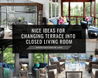 Nice Ideas For Changing Terrace Into Closed Living Room Featured