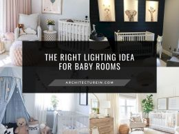 The Right Lighting Idea For Baby Rooms