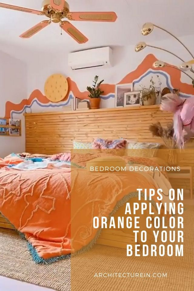 Tips On Applying Orange Color To Your Bedroom