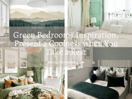 Green Bedrooms Inspiration, Present A Coolness When You Take A Rest