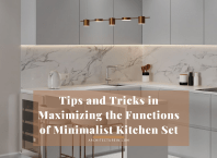 Tips And Tricks In Maximizing The Functions Of Minimalist Kitchen