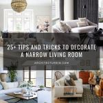 25+ Tips And Tricks To Decorate A Narrow Living Room
