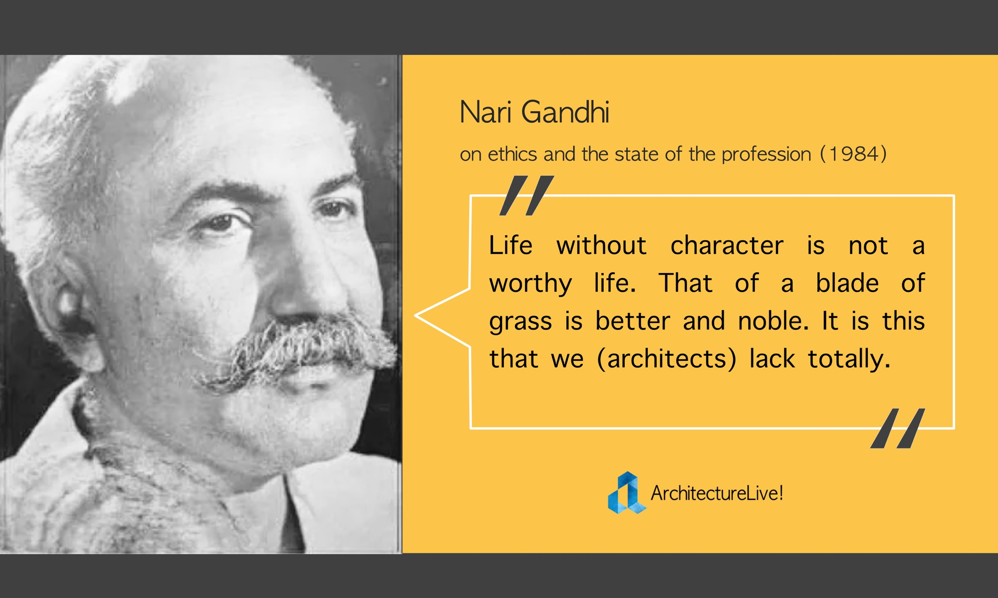 Nari Gandhi - Architecture Quote