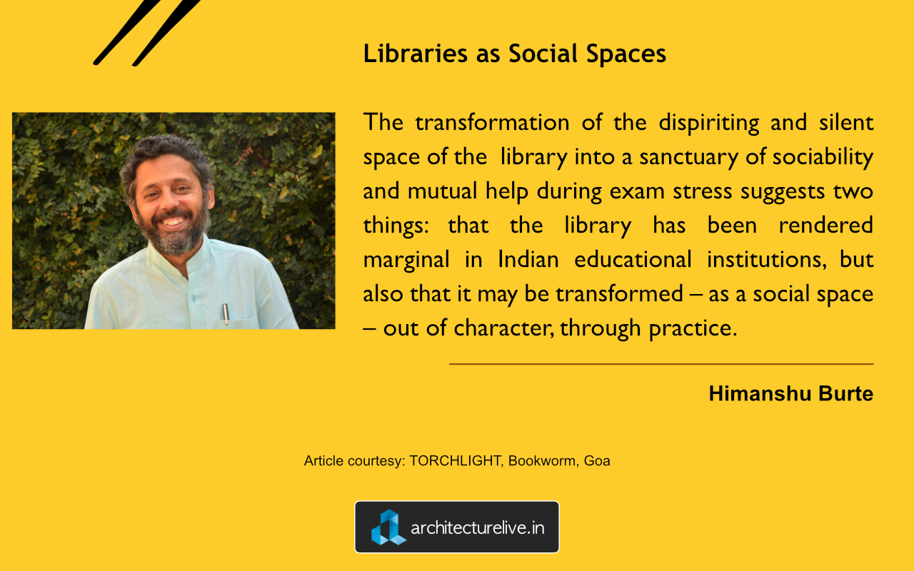 Quote by Himanshu Burte on Library Spaces