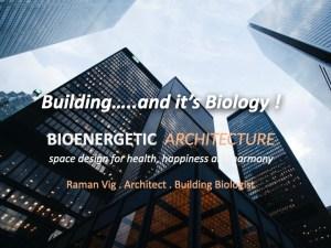 Building Biology - Raman Vig