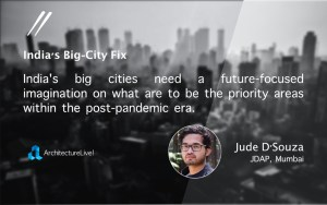 India's Big City Fix, Jude D'Souza