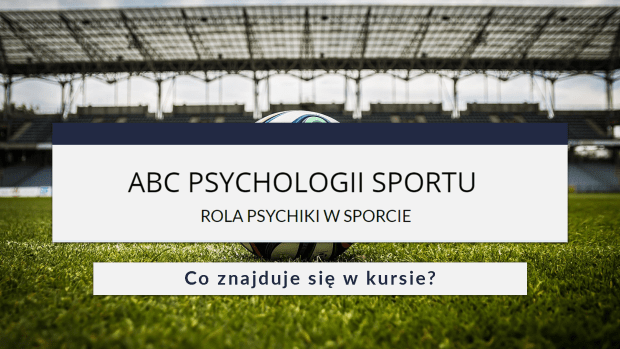 ABC PSYCHOLOGII SPORTU - co w kursie
