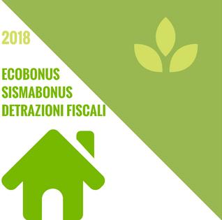 Ecobonus e detrazioni fiscali 2018