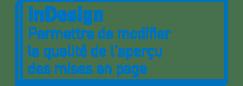 InDesign | Permettre de modifier la qualité de l'aperçu des mises en page