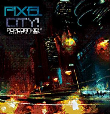 PopcornKid! - Pixel City