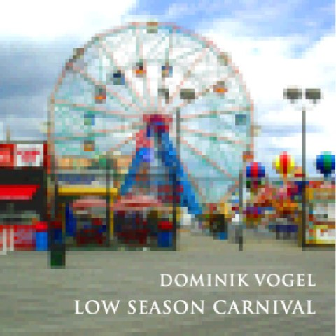Dominik Vogel – Low Season Carnival