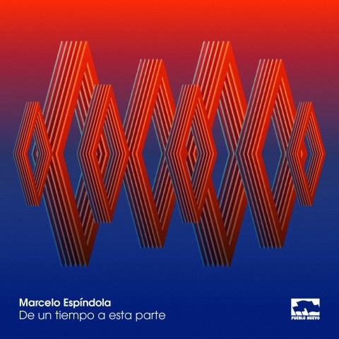 Marcelo Espindola – De un tiempo a esta parte