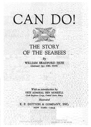 Can Do! The Story of the Seabees : Huie, William Bradford