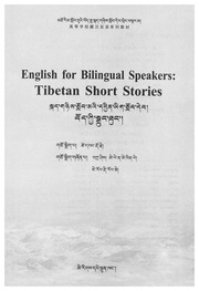 English For Bilingual Speakers Tibetan Short Stories