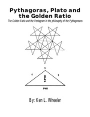 Pythagoras, Plato, and the Golden Ratio : Ken L Wheeler