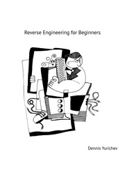 Reverse Engineering For Beginners (Lite version) : Dennis