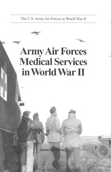 The U.S. Army Air Forces in World War II : Army Air Forces