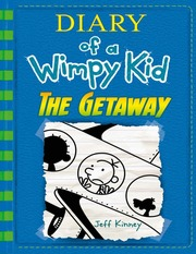 The Getaway (Diary Of A Wimpy Kid Book 12) : Jeff Kinney