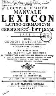 Novum locupletissimum manuale lexicon latinogermanicum et