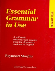Essential Grammar In Use Pdf : essential, grammar, Essential, Grammar, Self-study, Reference, Practice, Elementary, Students, English, Answers, Murphy,, Raymond, Download,, Borrow,, Streaming, Internet, Archive