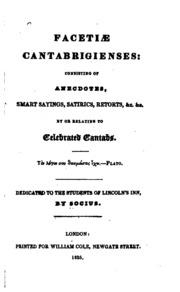 Facetiae cantabrigienses: consisting of anecdotes, smart