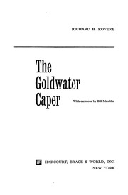 THE GOLDWATER CAPER : RICHARD H. ROVERE : Free Download